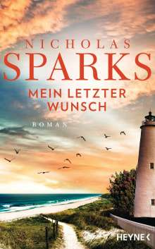 Nicholas Sparks: Mein letzter Wunsch, Buch