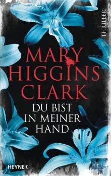 Mary Higgins Clark: Du bist in meiner Hand, Buch