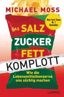 Michael Moss: Das Salz-Zucker-Fett-Komplott, Buch