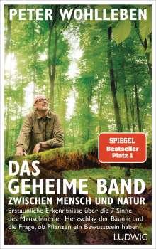 Peter Wohlleben: Das geheime Band zwischen Mensch und Natur, Buch