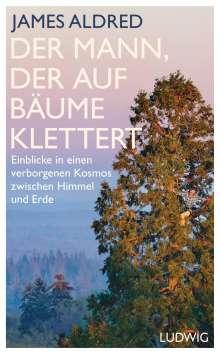 James Aldred: Der Mann, der auf Bäume klettert, Buch