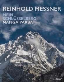 Reinhold Messner: Nanga Parbat - Mein Schlüsselberg, Buch