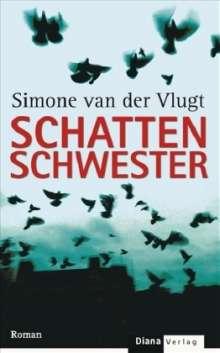 Simone van der Vlugt: Schattenschwester, Buch