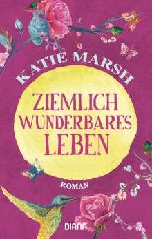 Katie Marsh: Ziemlich wunderbares Leben, Buch