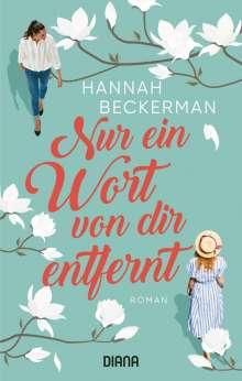Hannah Beckerman: Nur ein Wort von dir entfernt, Buch