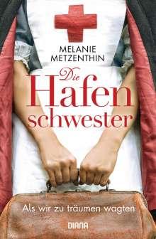 Melanie Metzenthin: Die Hafenschwester, Buch