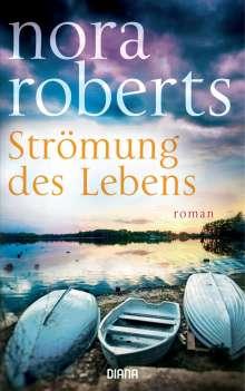 Nora Roberts: Strömung des Lebens, Buch