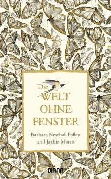 Barbara Newhall Follett: Die Welt ohne Fenster, Buch