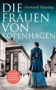 Gertrud Tinning: Die Frauen von Kopenhagen, Buch