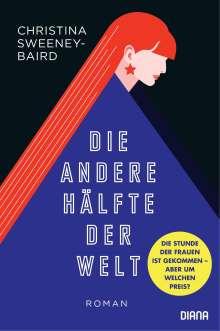 Christina Sweeney-Baird: Die andere Hälfte der Welt, Buch