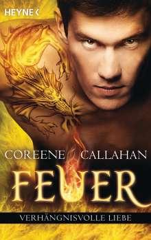 Coreene Callahan: Feuer - Verhängnisvolle Liebe, Buch