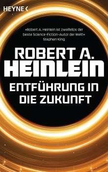 Robert A. Heinlein: Entführung in die Zukunft, Buch