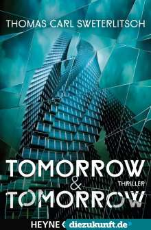 Thomas Carl Sweterlitsch: Tomorrow & Tomorrow, Buch