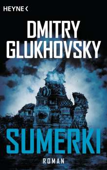 Dmitry Glukhovsky: Sumerki, Buch