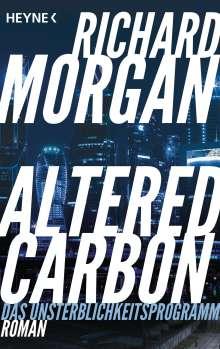 Richard Morgan: Altered Carbon - Das Unsterblichkeitsprogramm, Buch
