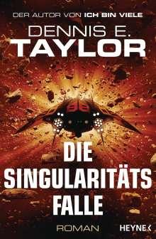 Dennis E. Taylor: Die Singularitätsfalle, Buch
