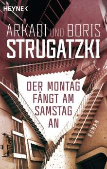 Arkadi Strugatzki: Der Montag fängt am Samstag an, Buch