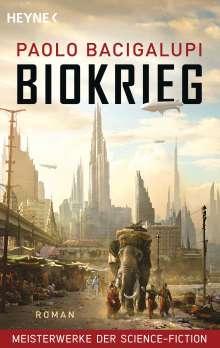 Paolo Bacigalupi: Biokrieg, Buch