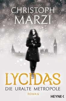 Christoph Marzi: Lycidas, Buch