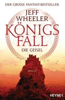 Jeff Wheeler: Königsfall - Die Geisel, Buch