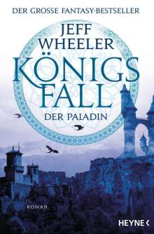Jeff Wheeler: Königsfall - Der Paladin, Buch