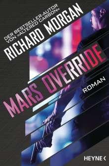 Richard Morgan: Mars Override, Buch