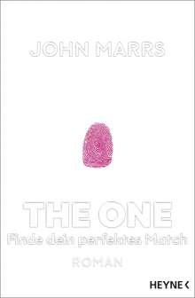 John Marrs: The One - Finde dein perfektes Match, Buch