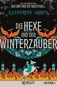 Katherine Arden: Die Hexe und der Winterzauber, Buch