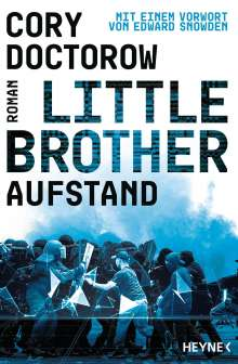 Cory Doctorow: Little Brother - Aufstand, Buch