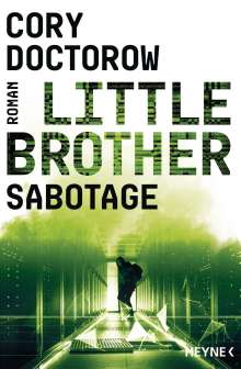 Cory Doctorow: Little Brother - Sabotage, Buch