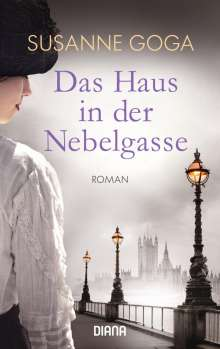 Susanne Goga: Das Haus in der Nebelgasse, Buch