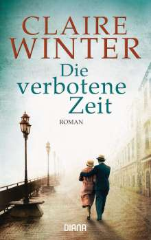 Claire Winter: Die verbotene Zeit, Buch