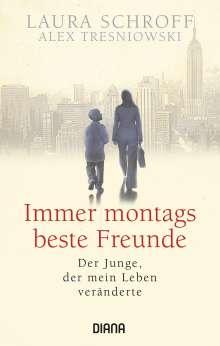 Laura Schroff: Immer montags beste Freunde, Buch