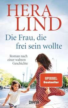 Hera Lind: Die Frau, die frei sein wollte, Buch