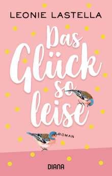 Leonie Lastella: Das Glück so leise, Buch