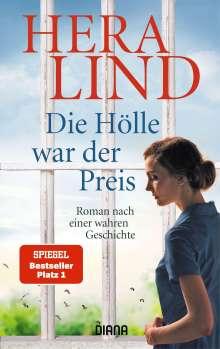 Hera Lind: Die Hölle war der Preis, Buch