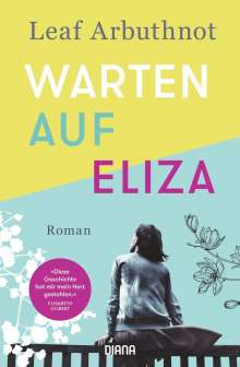 Leaf Arbuthnot: Warten auf Eliza, Buch