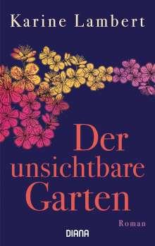 Karine Lambert: Der unsichtbare Garten, Buch