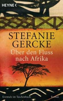 Stefanie Gercke: Über den Fluss nach Afrika, Buch