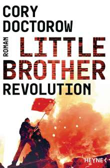 Cory Doctorow: Little Brother - Revolution, Buch