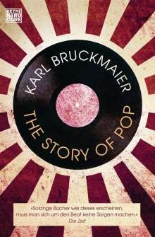 Karl Bruckmaier: The Story of Pop, Buch