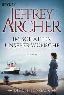Jeffrey Archer: Im Schatten unserer Wünsche, Buch