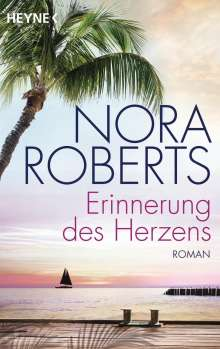Nora Roberts: Erinnerung des Herzens, Buch