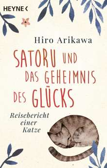 Hiro Arikawa: Satoru und das Geheimnis des Glücks, Buch