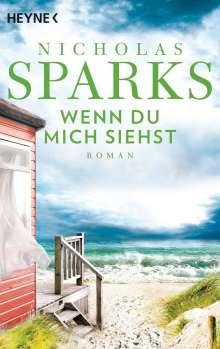 Nicholas Sparks: Wenn du mich siehst, Buch