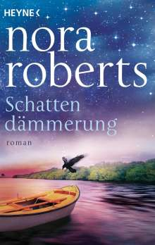Nora Roberts: Schattendämmerung, Buch