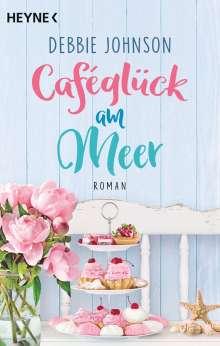 Debbie Johnson: Caféglück am Meer, Buch