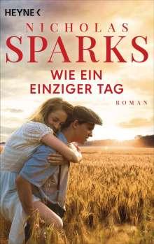 Nicholas Sparks: Wie ein einziger Tag, Buch