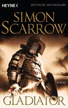 Simon Scarrow: Gladiator, Buch