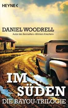 Daniel Woodrell: Im Süden, Buch